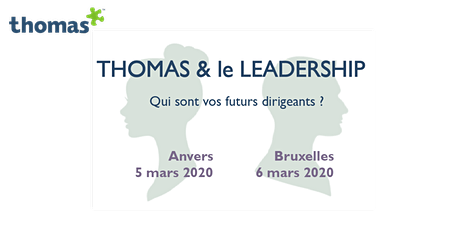 Thomas & le Leadership billets