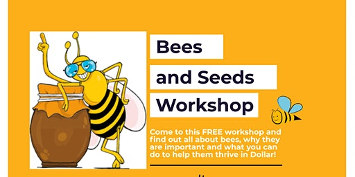 Bees and Seeds Workhop