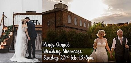 Kings Chapel February Wedding Showcase tickets