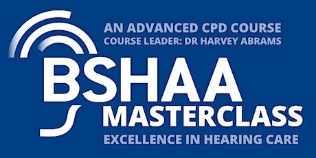 BSHAA Masterclass in Hearing Care tickets
