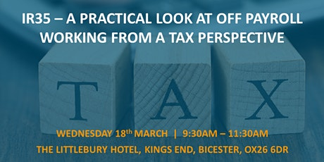 IR35 - A practical look from a tax perspective - Bicester tickets