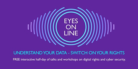 Eyes Online: Understand your data, switch on your rights tickets