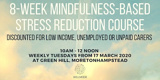 8-Week Mindfulness Stress Reduction Course