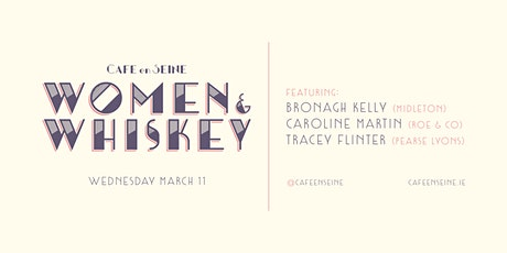 Café en Seine Presents: Women & Whiskey Volume 2 tickets