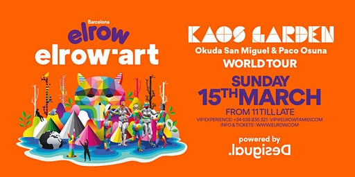 elrow Barcelona  - elrow'art Kaos Garden