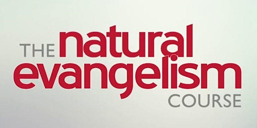 Natural Evangelism Training Course