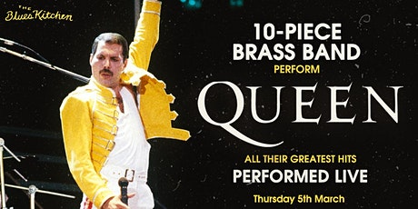 Queen's Greatest Hits - Performed Live by a 10 Piece Brass Band tickets