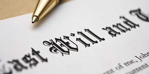 Your guide to private wills and inheritance planning - Few tickets remaining!