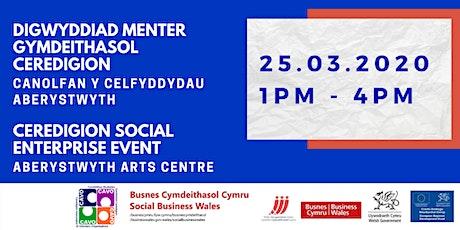 Ceredigion Social Enterprise Event tickets