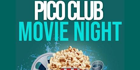 Pico Club - Movie Night tickets
