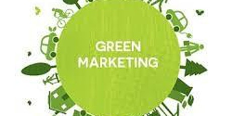 Eco Marketing - Making your ethical decisions work for your business tickets