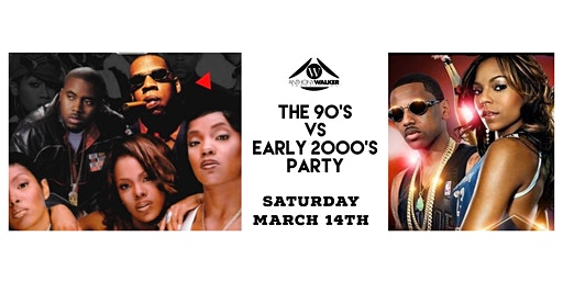 THE 90s vs. EARLY 2000s PARTY