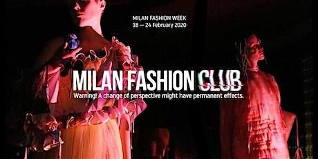 MILAN FASHION CLUB | Tutti gli Eventi tickets