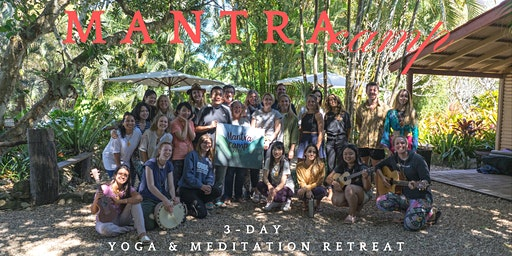 Mantra Camp | 3-Day Yoga & Meditation Retreat