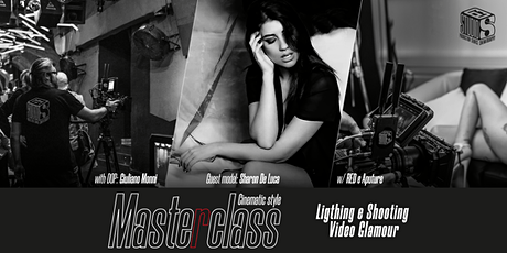 Giano Monni's Masterclass - Video Shooting Glamour with Sharon De Luca biglietti
