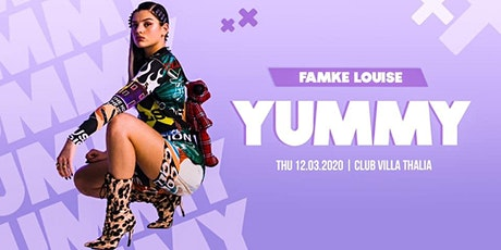 YUMMY ✘ Famke Louise [Live] tickets