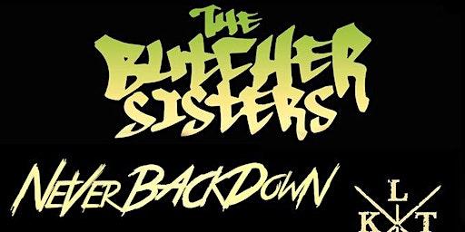 The Butcher Sisters, Never Back Down, Kalt