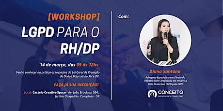 [WORKSHOP] LGPD PARA O RH/DP EM CAMPINAS ingressos