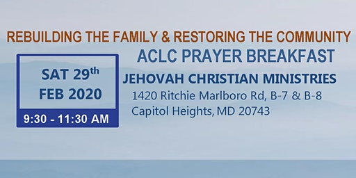 ACLC Prayer Breakfast - A Morning of Praise & Fellowship in God's Word!
