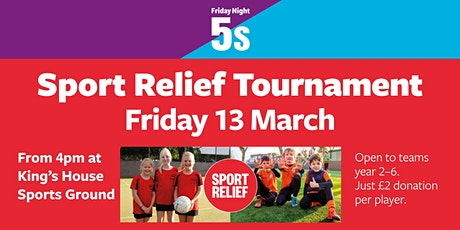 Friday Night 5s Sport Relief Tournament tickets