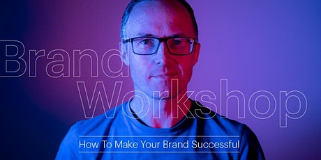 How To Make Your Brand Successful tickets
