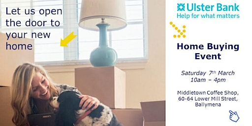 Ulster Bank Home Buying Event - Ballymena