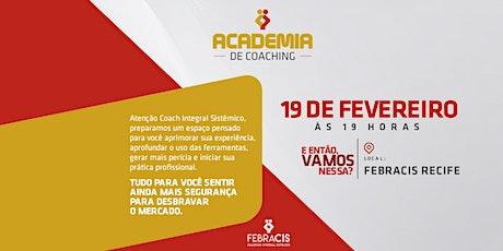 [RECIFE/PE] Academia de Coaching - Treinamento Gratuito ingressos