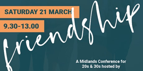 Midlands 20s &  30s Conference - Redeeming Friendship tickets