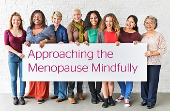 Approaching the Menopause Mindfully tickets