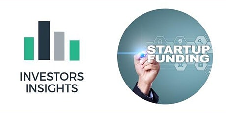 Investors Insights Bootcamp - Silicon Valley Mindset Investing in Startups ingressos