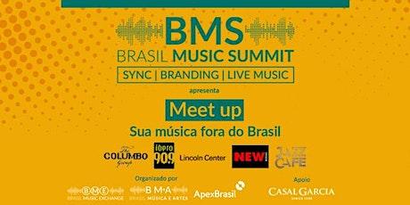 Brasil Music Summit apresenta: meet up - sua música fora do Brasil tickets