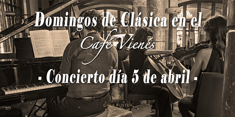 Domingos de Clásica en el Café Vienés: Concierto 5 de abril 2020 entradas