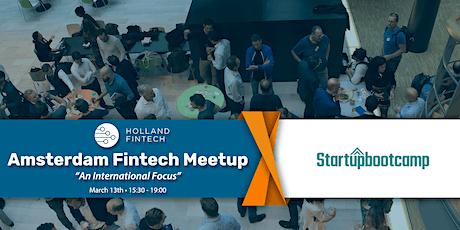 Holland FinTech Amsterdam Meetup: March - 'An International Focus' tickets