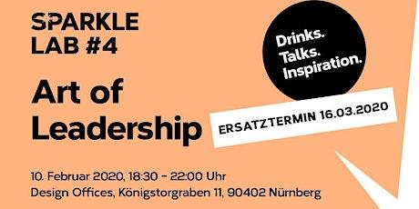 ERSATZTERMIN -SPARKLE LAB #4: Art of Leadership-Drinks. Talks. Inspiration. Tickets