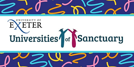 University of Exeter: University of Sanctuary in Cornwall tickets