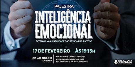 Inteligência Emocional: Usando as Emoções a seu favor - 17/02 bilhetes