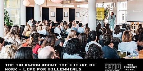 Postponed! The Future of Work & Life for Millennials Talk Show tickets