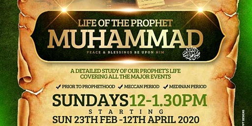 SEERAH - LIFE OF THE PROPHET | 8-Week Course | PART-TIME ISLAMIC STUDIES