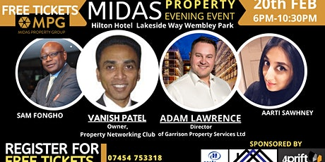 The 20th February 2020 Midas Property Evening Events with Adam Lawrence & Vanish Patel  tickets