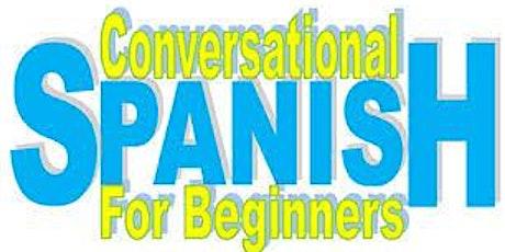 Conversational Spanish Class tickets
