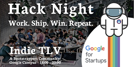 Indie TLV Hack Night - Work. Ship. Win. Repeat. tickets