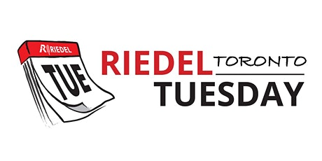 Riedel Tuesday in Toronto - March 3 & 4, 2020 tickets