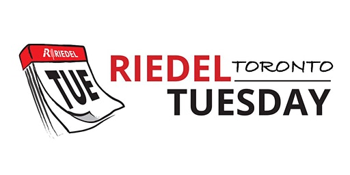 Riedel Tuesday in Toronto - March 3 & 4, 2020