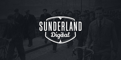 Sunderland Digital - Building Creative Cultures