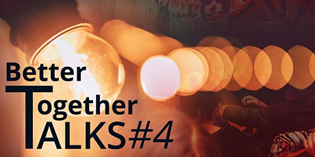 BetterTogether TALKS #4 – Wie funktioniert Gesundheit? Tickets