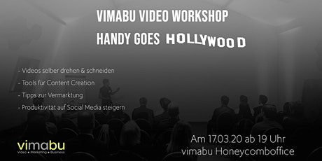 vimabu Video Workshop - Handy goes Hollywood Tickets