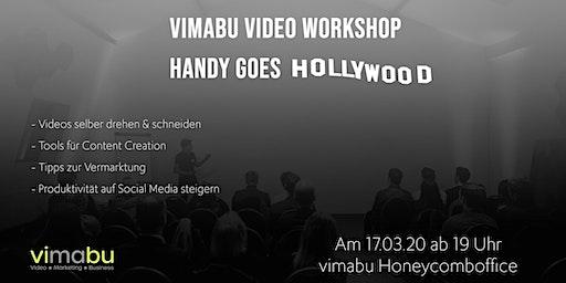 vimabu Video Workshop - Handy goes Hollywood