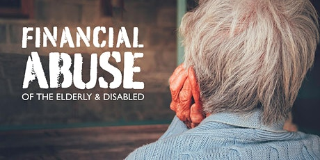 Financial Abuse of the Elderly & Disabled tickets
