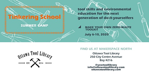 Tinkering School Summer Camp:  Zero Waste Living