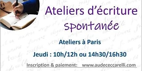 Ateliers d'écriture spontanée, jeudi après-midi à Paris tickets